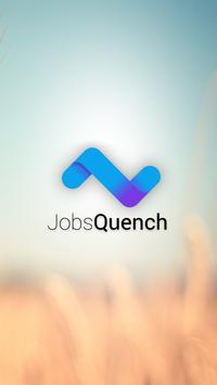 JobsQuench for Job search poster
