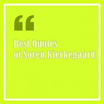 Quotes of Soren Kierkegaard poster