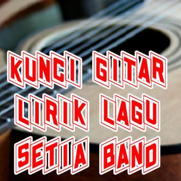 Kumpulan Kunci Lagu Setia Band poster