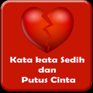 Kata kata Sedih & Putus Cinta apk screenshot