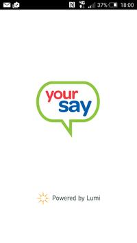 Your Say poster