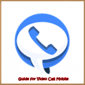 Guide for Video Call Mobile icon