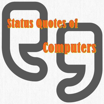 Status Quotes of Computers poster