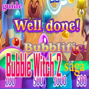 Guide for bubble witch2 saga poster