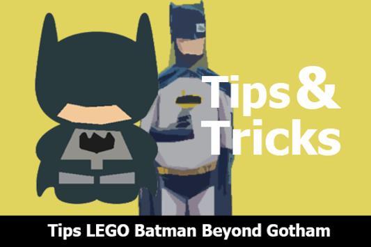 Tips LEGO Batman Beyond Gotham poster