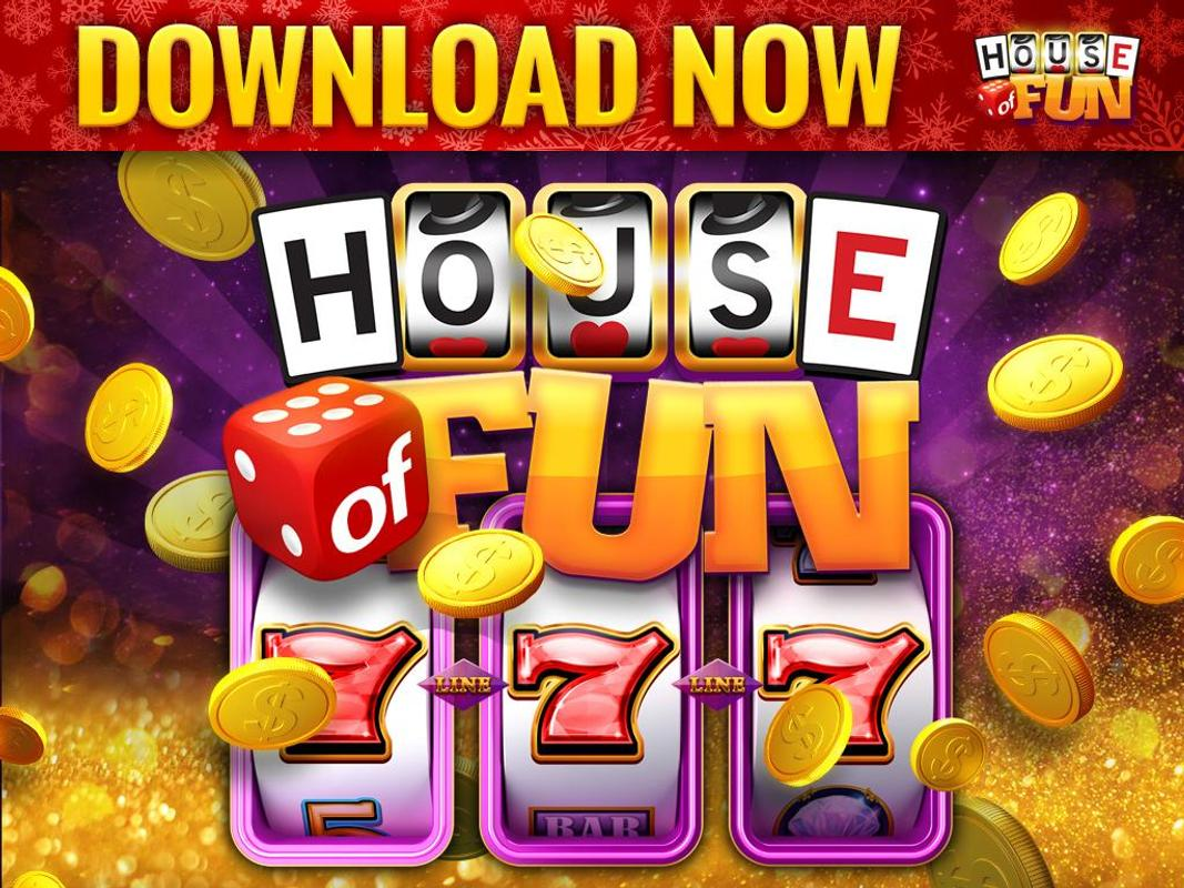 Slots house of fun free download