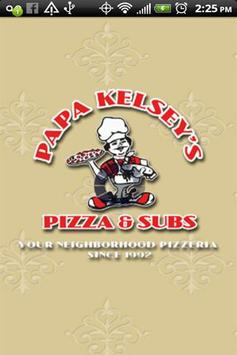 Papa Kelsey's Pizza & Subs poster