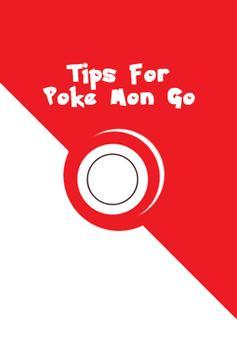 Tips For Poke Mon Go poster