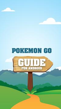 Guide - Pokemon GO for Android poster