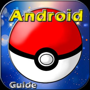 Guide for Pokemon GO Android poster