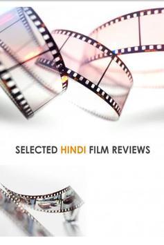 Selected HIndi Film Reviews poster