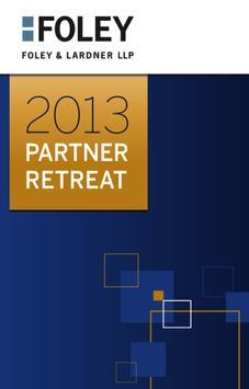 Foley & Lardner LLP Retreat poster