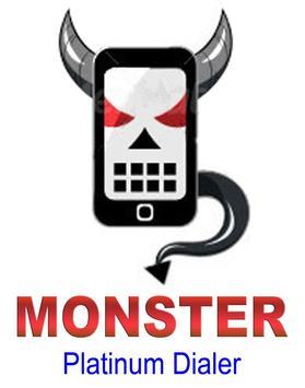 Platinum Dialer Monster poster