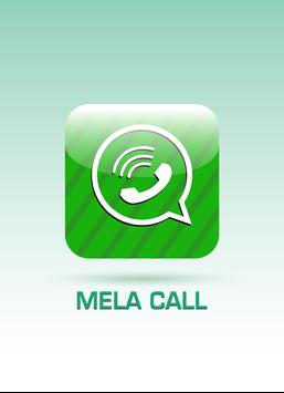 MELA CALL apk screenshot