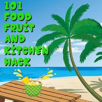 101 Food Fruit & Kitchen Hack poster