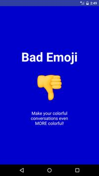 Bad Emojis poster