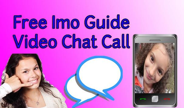 Free Imo Guide Video Chat Call apk screenshot