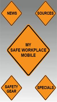 My Safe Workplace poster