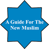 A Guide For The New Muslim icon