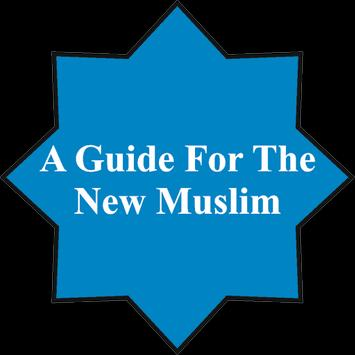 A Guide For The New Muslim poster
