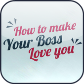 How To Make Your Boss Love You icon