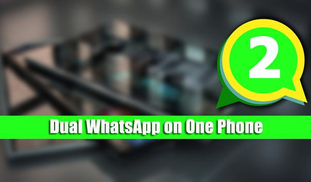 Dual WhatsApp on One Phone apk screenshot