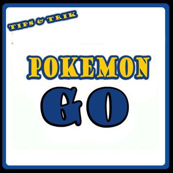 Trik & Cara Bermain Pokemon Go poster