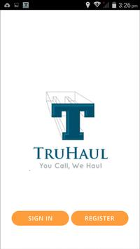 TruHaul Customer poster