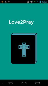 Love 2 Pray poster