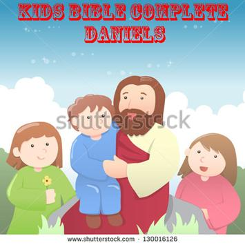 Kids Bible Complete - Daniels poster