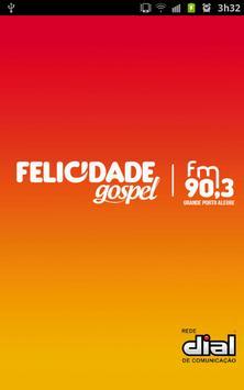 Rádio Felicidade Gospel poster