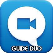 Guide Duo By Google Video Chat icon