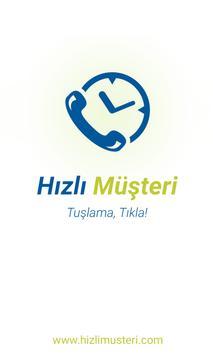 Hızlı Müşteri poster