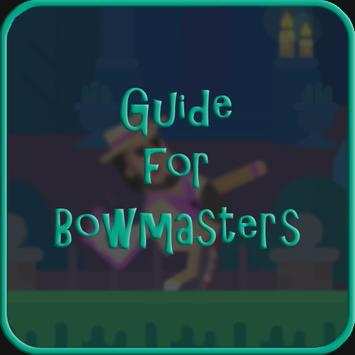 Guide for Bowmasters poster