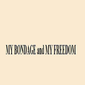 MY BONDAGE and MY FREEDOM icon