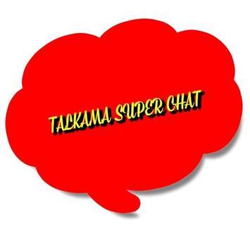 TALKAMA SUPER CHAT poster