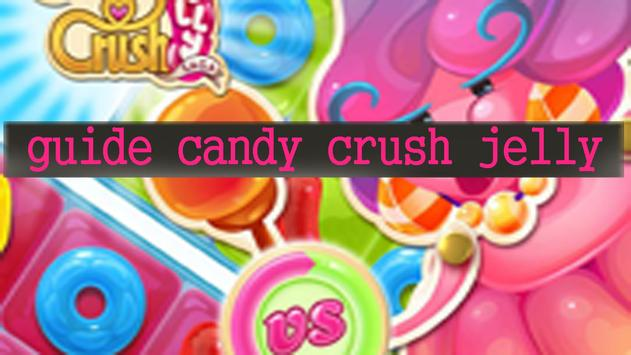 Guide Candy Crush Jelly Saga poster
