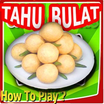 Guide: Tahu Bulat poster
