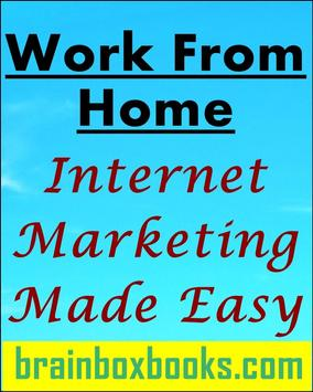 Work From Home IM Made Easy poster