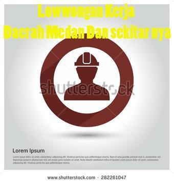 LOKER Daerah Medan & Sekitar poster