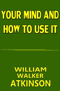 Your Mind and How To Use It apk screenshot