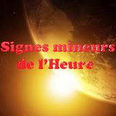 Signes mineurs de l'Heure icon