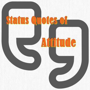 Status Quotes of Attitude poster
