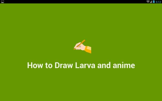 How to Draw Larva and Anime poster