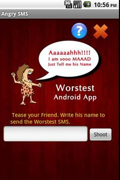 Worstest App : Angry SMS poster