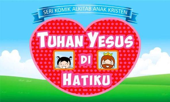 Tuhan Yesus di Hatiku poster