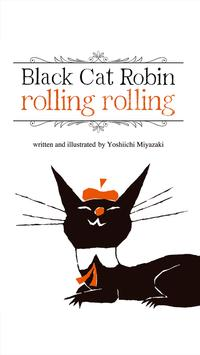 BlackCat Robin Rolling Rolling poster