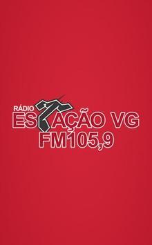 Estação VG FM 105,9 poster