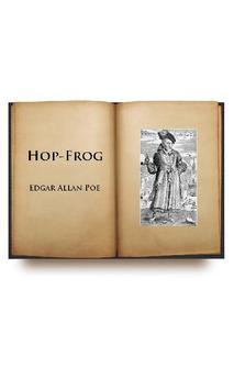 Hop Frog by Edgar Allan Poe poster