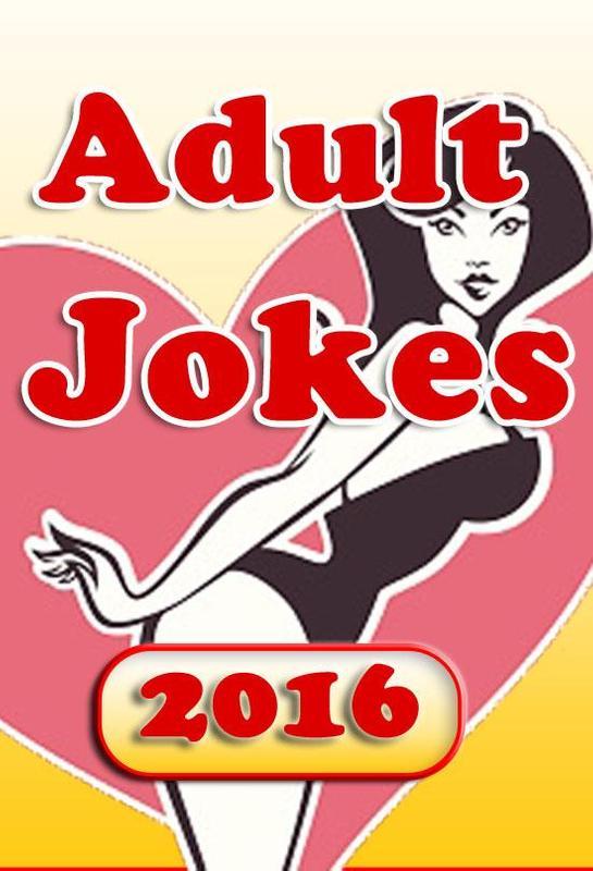 Adult Jokes 2016 Apk Download Free Entertainment App For